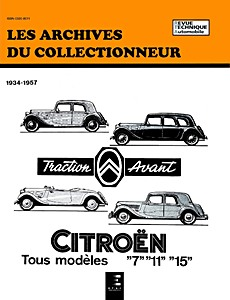 Boek: Citroën Traction Avant 7, 11, 15 - Six (1934-1957) - Les Archives du Collectionneur