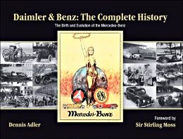Boek: Daimler and Benz - The Complete History - The Birth and Evolution of the Mercedes-Benz