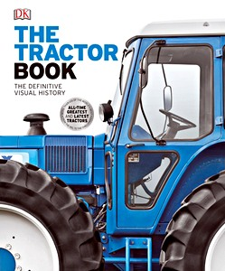 The Tractor Book - The definitive visual history