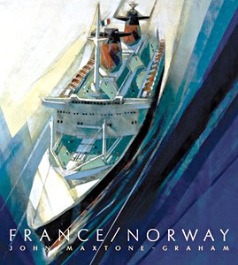 Livre : France / Norway : France's Last Liner / Norway's First Mega Cruise Ship