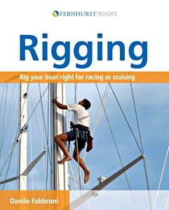 Livre : Rigging - Rig your boat right for racing or cruising