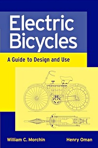 Electric Bicycles - A Guide to Design and Use
