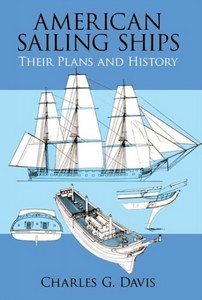 Livre : American Sailing Ships - Their Plans and History