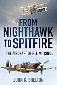 Boek: From Nighthawk to Spitfire : The Aircraft of R.J. Mitchell