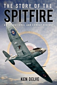 Boek: The Story of the Spitfire : An Operational and Combat History