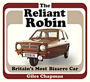 Boek: The Reliant Robin : Britain's Most Bizarre Car