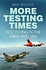 Boek : More Testing Times - Test Flying in the 1980s and '90s
