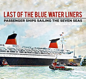 Livre : Last of the Blue Water Liners : Passenger Ships Sailing the Seven Seas