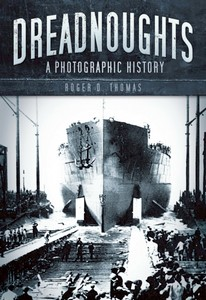 Livre : Dreadnoughts - A Photographic History