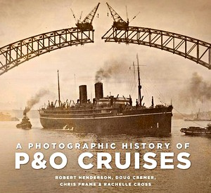 Livre : A Photographic History of P&O Cruises