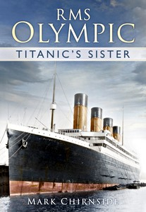 Livre : RMS Olympic : Titanic's Sister