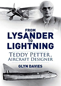 Boek: From Lysander to Lightning - Teddy Petter, Aircraft Designer