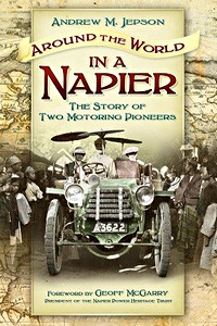 Boek: Around the World in a Napier : The Story of Two Motoring Pioneers
