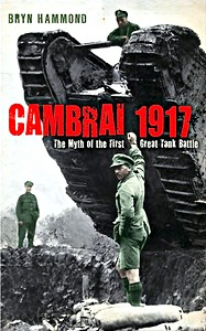 Boek: Cambrai 1917 - The Myth of the First Great Tank Battle