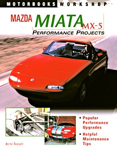 Boek: Mazda Miata MX-5 Performance Projects