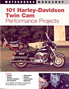 Livre : 101 Harley-Davidson Twin Cam Performance Projects