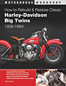 Livre : How to Rebuild & Restore Classic Harley-Davidson Big Twins 1936-1964