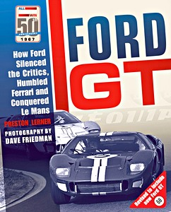 Boek: Ford GT : How Ford Silenced the Critics, Humbled Ferrari and Conquered Le Mans
