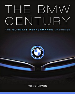 Boek: The BMW Century : The Ultimate Performance Machines