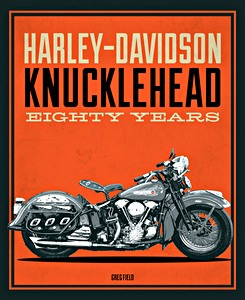 Livre : Harley-Davidson Knucklehead : Eighty Years