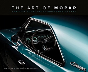 Boek: Art of Mopar : Chrysler, Dodge, and Plymouth Muscle Cars