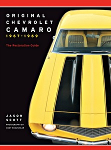 Boek: Original Chevrolet Camaro 1967-1969 : The Restoration Guide