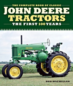 Boek: The Complete Book of Classic John Deere Tractors - The First 100 Years