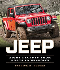 Livre : Jeep : Eight Decades from Willys to Wrangler