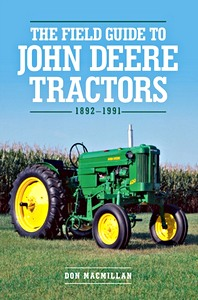 Boek: The Field Guide to John Deere Tractors : 1892-1991