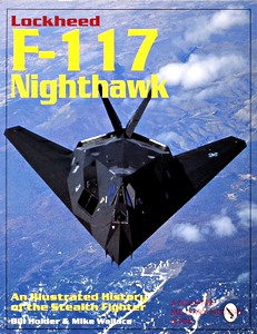 Boek: Lockheed F-117 Nighthawk - An Illustrated History of the Stealth Fighter