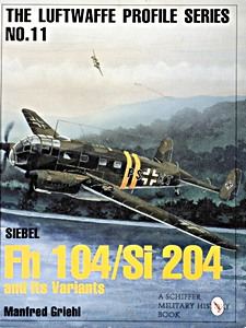 Boek: Siebel FL 104 / Si204 and Its Variants (Luftwaffe Profile Series)