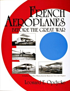 Boek: French Aeroplanes Before the Great War