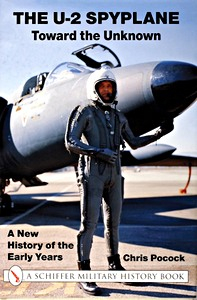 Boek: U-2 Spyplane - Toward the Unknown - A New History of the Early Years