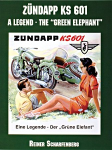 Livre : Zundapp KS 601 - A Legend on Wheels