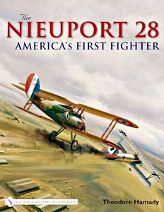 Boek: Nieuport 28 - America's First Fighter
