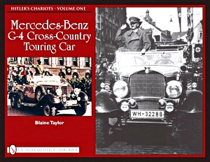 Mercedes-Benz G-4 Cross-Country Touring Car (Hitler's Chariots Volume 1)