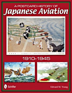 Boek: A Postcard History of Japanese Aviation - 1910-1945