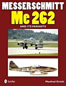 Boek: Messerschmitt Me 262 and Its Variants