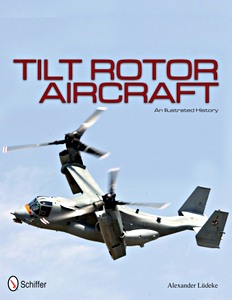 Boek : Tilt Rotor Aircraft - An Illustrated History