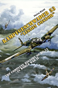 Boek: Kampfgeschwader 53 Legion Condor - The Complete History of KG 53 in World War II