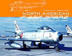 Boek: North American F-86F Sabre - The Birth of a Modern Air Force
