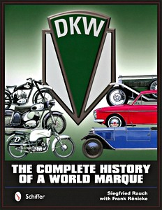 Livre : DKW: the Complete History of a World Marque