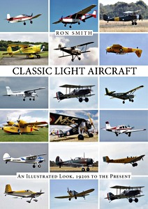 Boek : Classic Light Aircraft : An Illustrated Look, 1920s to the Present