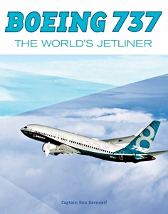 Boek: Boeing 737 : The Worlds Jetliner