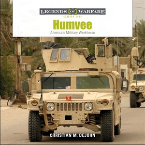 Boek: Humvee - America's Military Workhorse (Legends of Warfare)