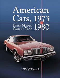 American Cars, 1973-1980 - Every Model, Year by Year