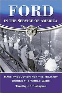 Boek: Ford in the Service of America - Mass Production for the Military During the World Wars