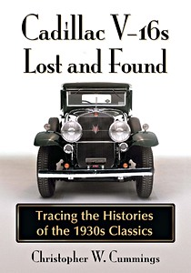 Boek: Cadillac V-16s Lost and Found - Tracing the Histories of the 1930s Classics