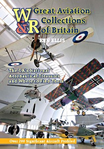Great Aviation Collections of Britain - The UK's National Treasures and Where to Find Them