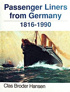 Livre : Passenger Liners from Germany: 1816-1990